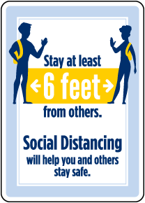 Stay 6 Ft. From Others Sign