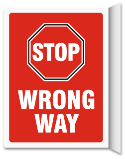 Stop Wrong Way Vertical Projecting Sign