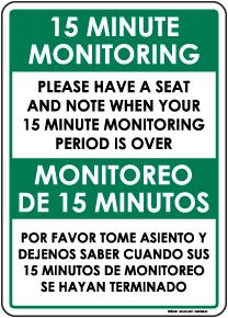 Bilingual 15 Minute Monitoring Sign