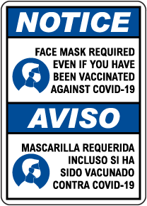 Bilingual Notice Face Mask Required