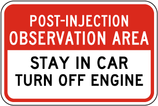 Post-Injection Observation Area Sign