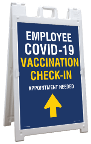 Employee COVID-19 Vaccination Check-In Up Arrow Sandwich Board Sign