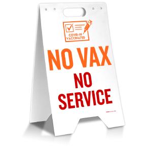 No Vax No Service Floor Stand