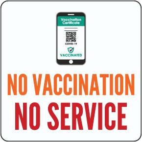 No Vaccination No Service Floor Sign