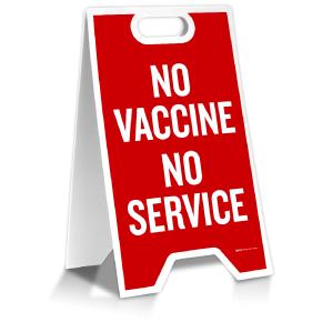 No Vaccine No Service Floor Stand