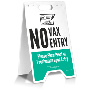 No Vax No Entry Floor Stand