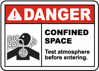 Confined Space Test Atmosphere Before Entering Label
