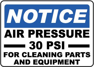 Air Pressure 30 PSI For Cleaning Label