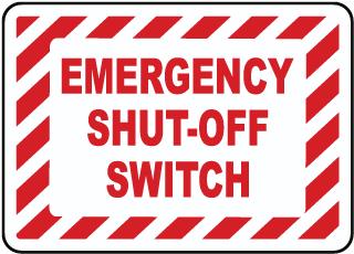 Emergency Shut-Off Switch Label