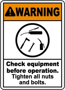 Warning Check Equipment Sign