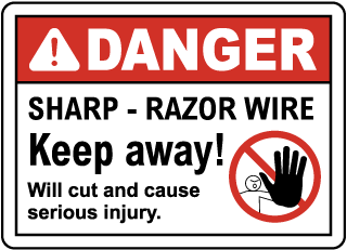 Sharp Razor Wire Keep Away Sign