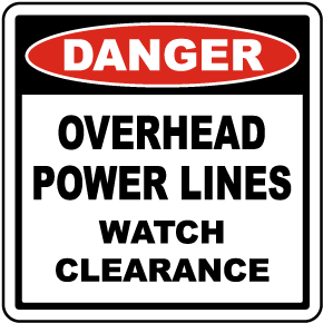 Power Lines Watch Clearance Sign