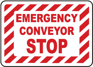 Emergency Conveyor Start Sign