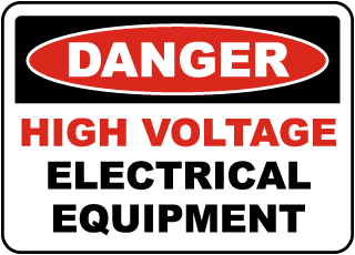 Danger High Voltage Equipment Sign