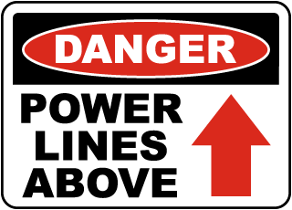 Danger Power Lines Above Sign
