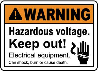 Hazardous Voltage Keep Out Sign