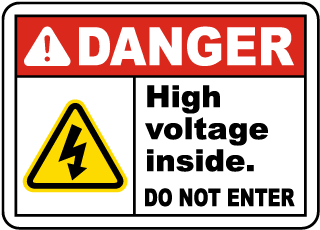 High Voltage Inside Do Not Enter Sign