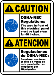 Bilingual Caution Panel Must Be Clear For 48 Inches Sign