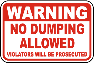 Warning No Dumping Allowed Sign