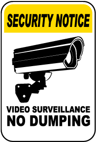 Video Surveillance No Dumping Sign