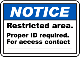 Restricted Area ID Required Sign