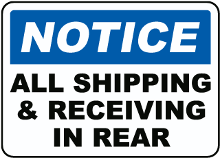 Shipping & Receiving In Rear Sign