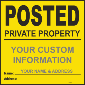 Yellow Custom Posted Sign