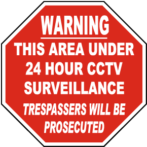 This Area Under 24 Hour CCTV Sign