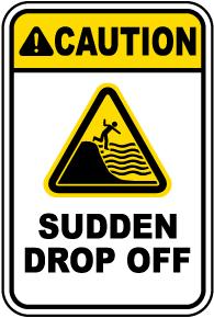 Caution Sudden Drop Off Sign
