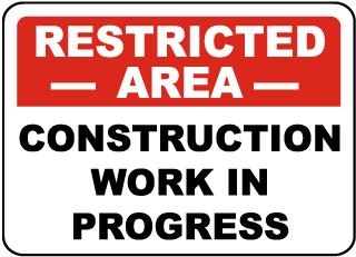 Construction Work In Progress Sign
