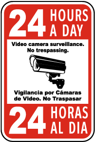 Bilingual 24 Hours A Day Video Surveillance Sign
