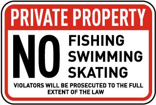 No Fishing Skating Swimming Sign