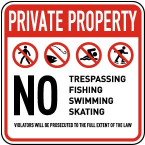 No Trespassing Fishing Skating Sign
