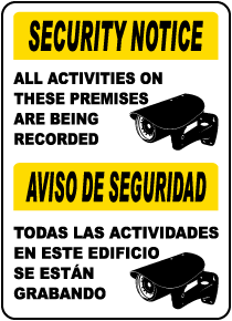 Bilingual All Activities Being Recorded Sign