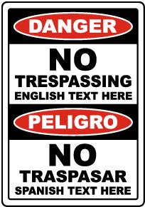 Custom Bilingual Danger No Trespassing Sign