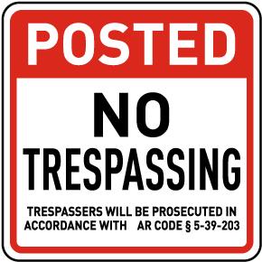 Arkansas Posted No Trespassing Sign