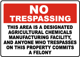 Florida Agricultural Chemicals Manufacturing Facility No Trespassing Sign