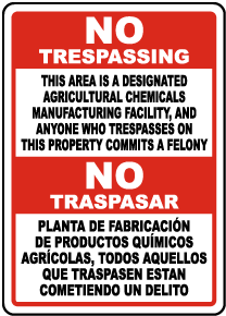 Bilingual Florida Agricultural Chemicals Manufacturing Facility No Trespassing Sign