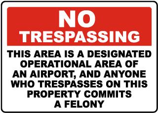 Florida Airport No Trespassing Sign