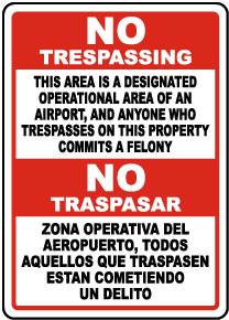 Bilingual Florida Airport No Trespassing Sign
