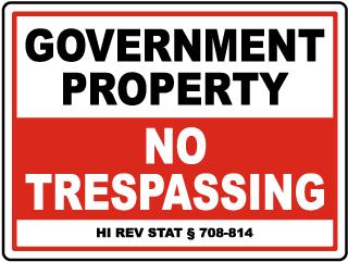 Hawaii Government Property No Trespassing Sign