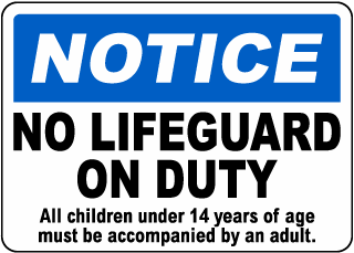 Notice No Lifeguard On Duty Sign