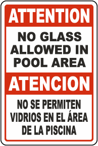Bilingual Attention No Glass Allowed In Pool Area Sign