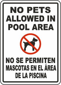 Bilingual No Pets Allowed In Pool Area