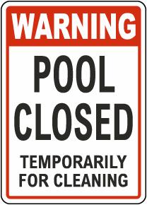 Warning Pool Closed Sign