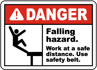 Falling Hazard Use Safety Belt Sign