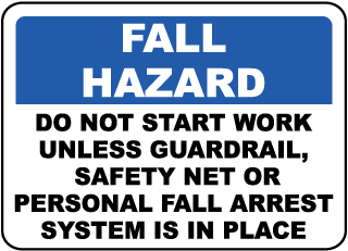 Fall Arrest System Is In Place Sign