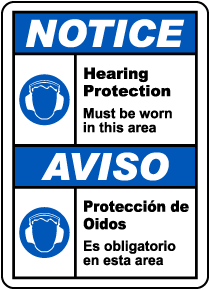 Bilingual Hearing Protection Must Be Worn Sign