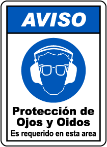 Spanish Hearing Eye Protection Must Be Worn Sign