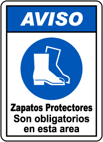 Spanish Notice Foot Protection Must Be Worn Sign